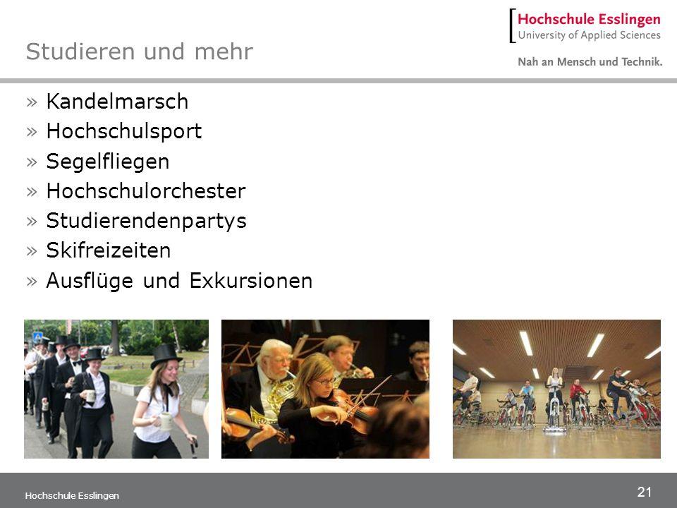 21 Hochschule Esslingen Studieren und mehr » Kandelmarsch » Hochschulsport » Segelfliegen » Hochschulorchester » Studierendenpartys » Skifreizeiten »
