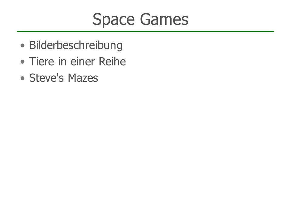 Space Games Bilderbeschreibung Tiere in einer Reihe Steve's Mazes