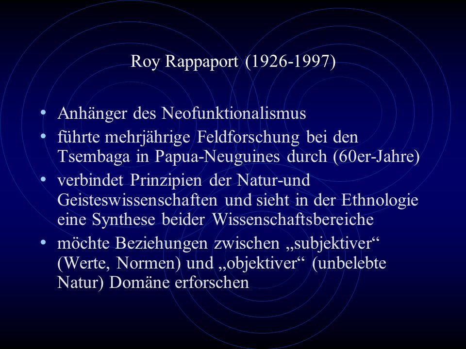Ethnographisches Beispiel: Roy Rappaports Fallstudie über die Tsembaga (PNG)