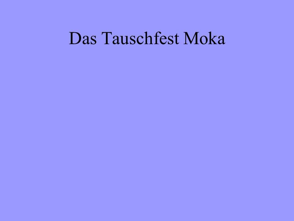 Das Tauschfest Moka
