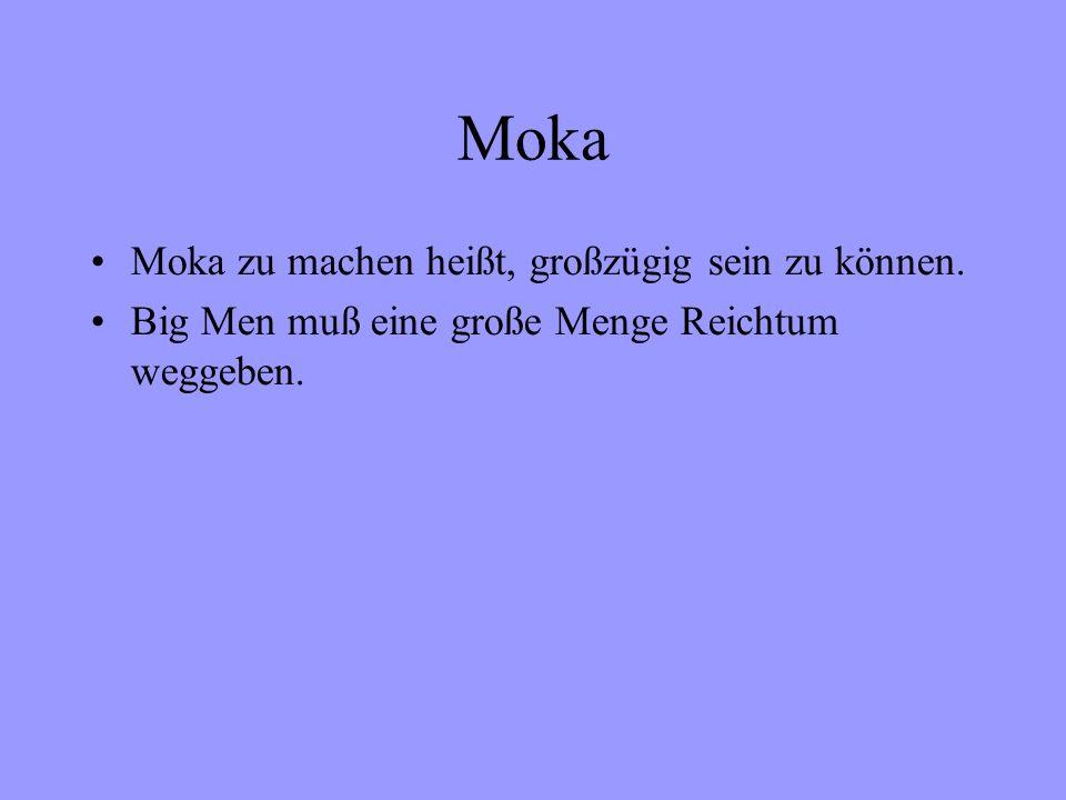 Moka Moka zu machen heißt, großzügig sein zu können.