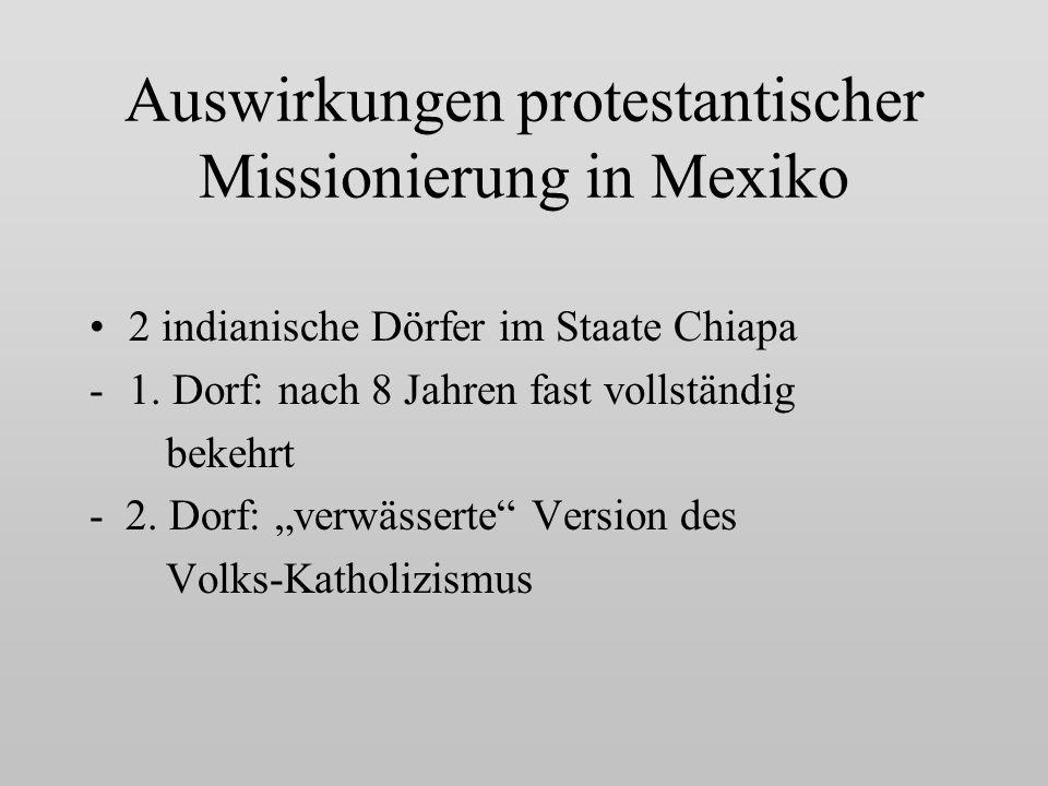 Auswirkungen protestantischer Missionierung in Mexiko 2 indianische Dörfer im Staate Chiapa -1.