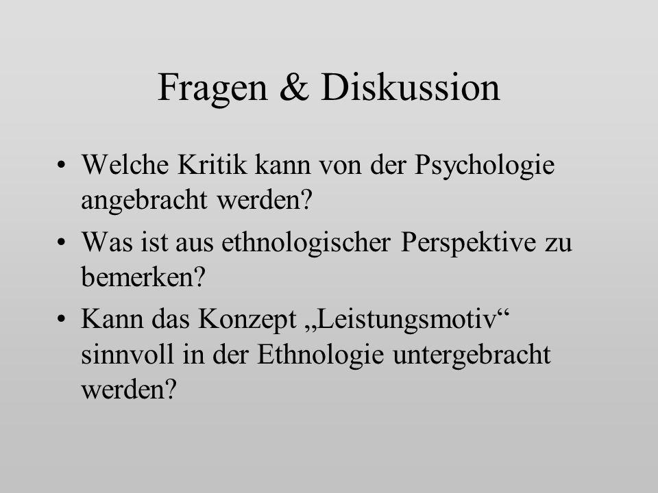 Fragen & Diskussion Welche Kritik kann von der Psychologie angebracht werden.