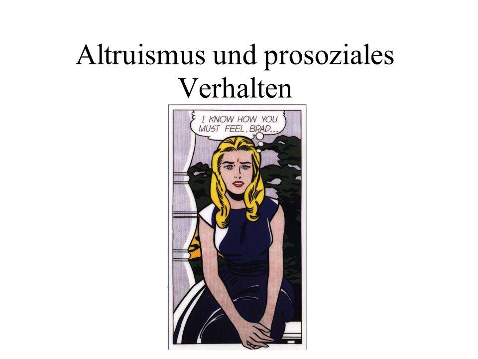 Was ist Altruismus/ prosoziales Verhalten.You will find various classes of men in this world.