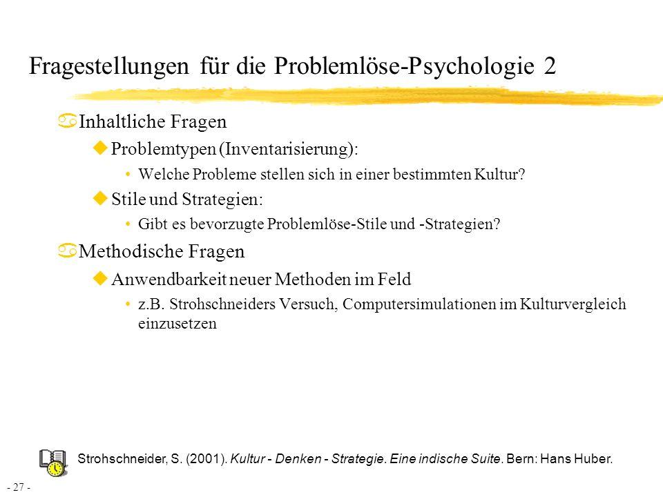 - 28 - Kontakt Prof.Dr. Joachim Funke Psychologisches Institut Universität Heidelberg Hauptstr.