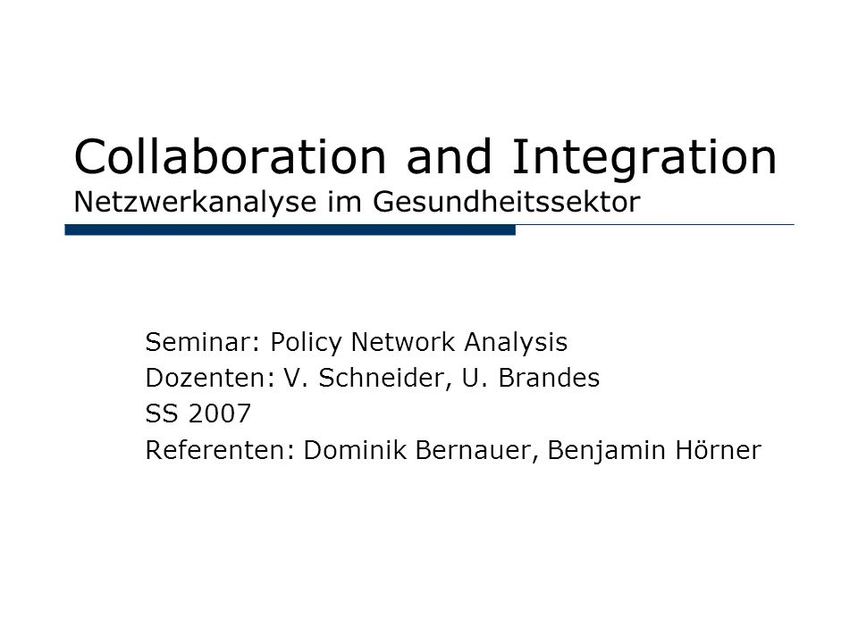 17.07.07Collaboration & Integration32 Provan et al.: Community Capacity V.