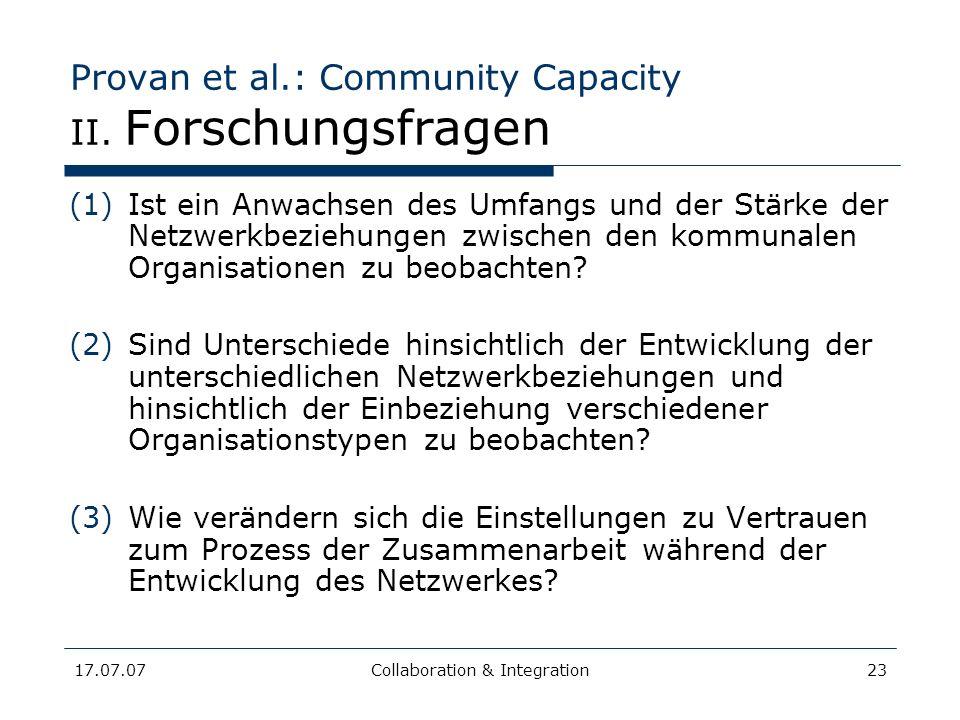 17.07.07Collaboration & Integration23 Provan et al.: Community Capacity II.