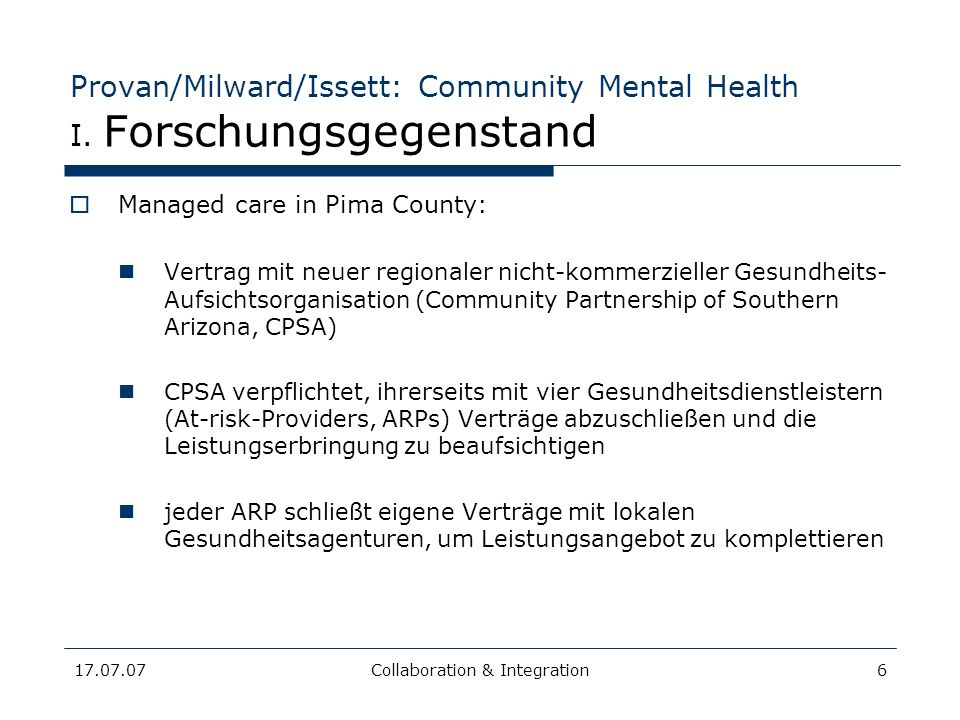 17.07.07Collaboration & Integration7 Provan/Milward/Issett: Community Mental Health I.