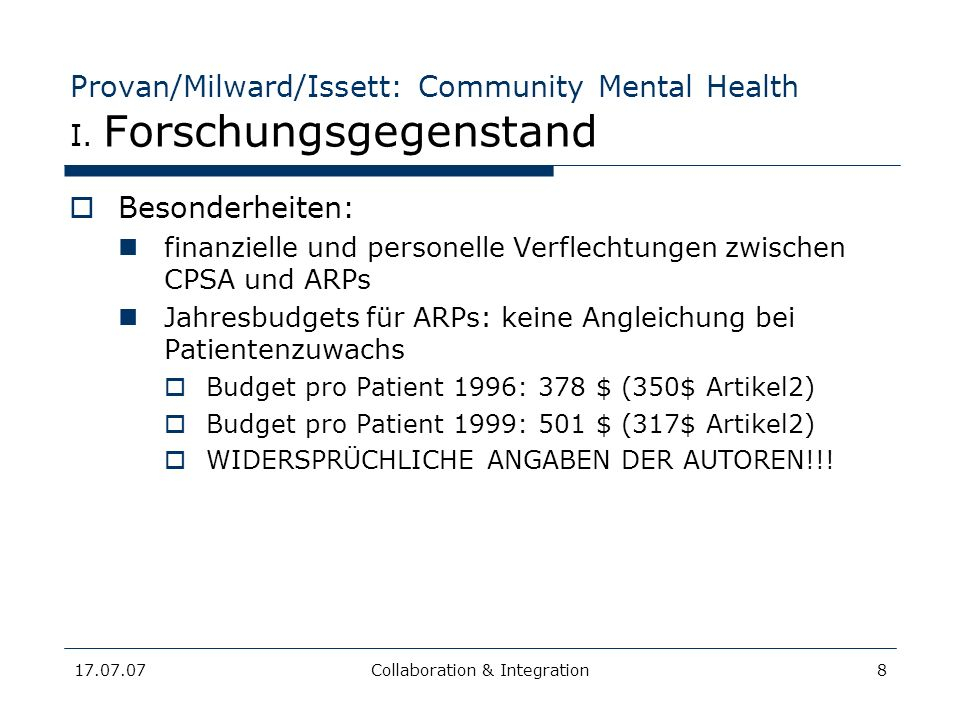 17.07.07Collaboration & Integration9 Provan/Milward/Issett: Community Mental Health III.