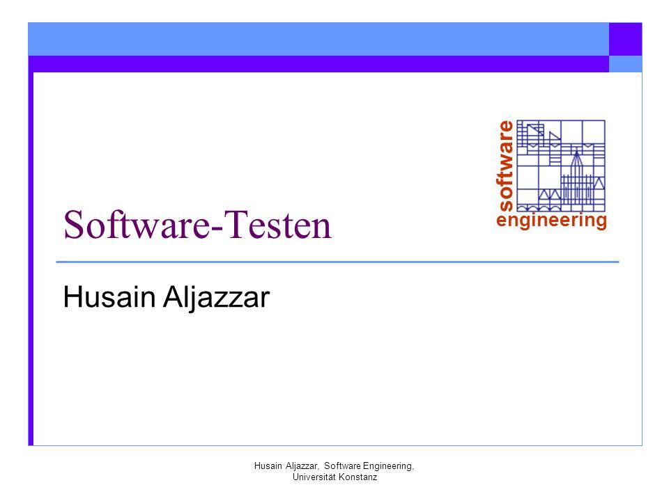 software engineering Husain Aljazzar, Software Engineering, Universität Konstanz Testdokumentation – Testplan Verwaltungstechnische Gesichtspunkte des Testens Zielrichtung Vorgehensweise Budget Zeitplan Personalplan Hardware-Ressourcen Dokumentiert welche Anforderungen und Komponenten sollen getestet werden.