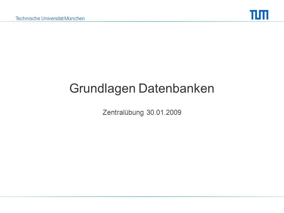 Technische Universität München Outline Überblick über den Stoff der Vorlesung Was ist Klausur-relevant.