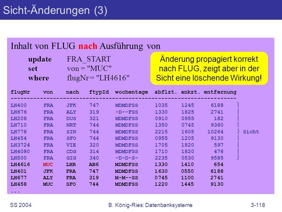 SS 2004B. König-Ries: Datenbanksysteme3-118 Inhalt von FLUG nach Ausführung von updateFRA_START setvon =