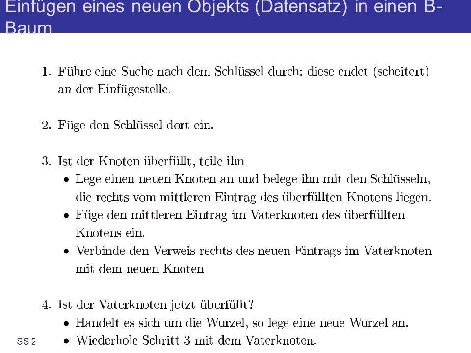 SS 2004B. König-Ries: KuD6-20 Sukzessiver Aufbau eines B-Baums vom Grad k=2 1371319 ? 10 2