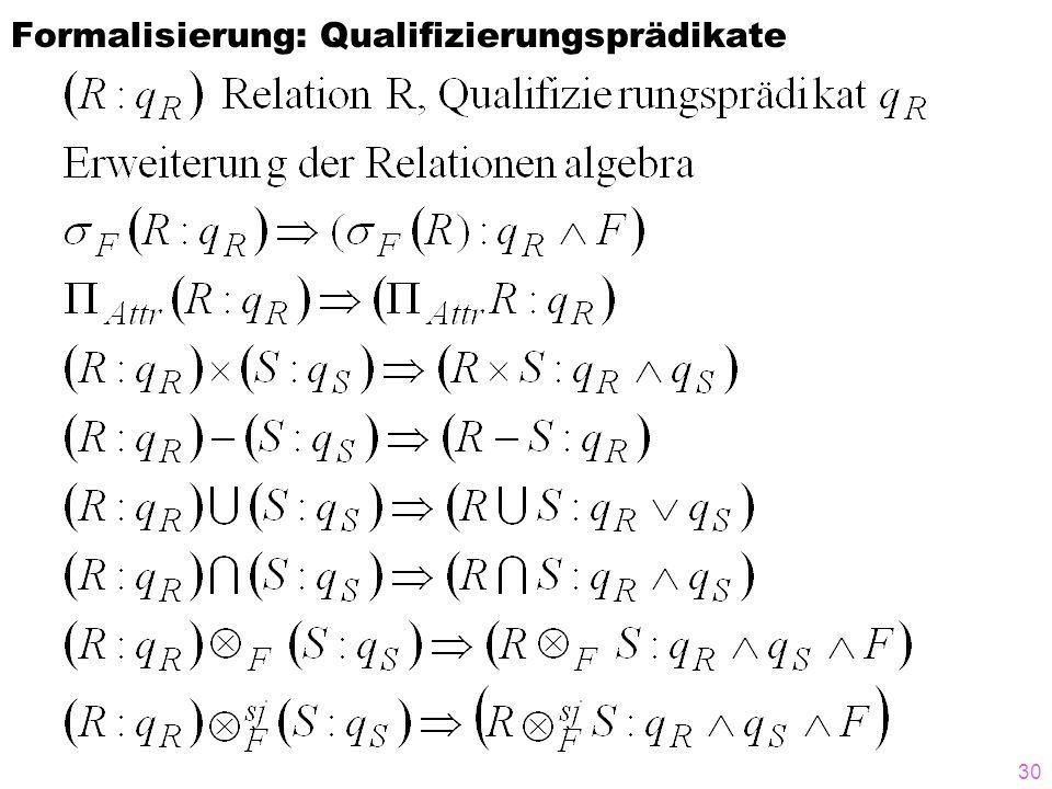30 Formalisierung: Qualifizierungsprädikate