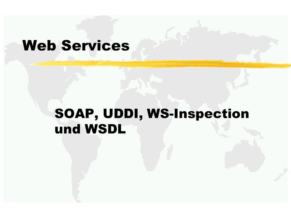 Sommersemester 2002Verteilte und Parallele DBMS62 Dienstbeschreibung mit WSDL XML-basiert Beschreibung von Diensten: Operationen Format der Ein- und Ausgabedaten Kommunikationsprotokoll Erweiterbar durch Erweiterungselemente Verschiedene Protokolle und Datenformate verwendbar