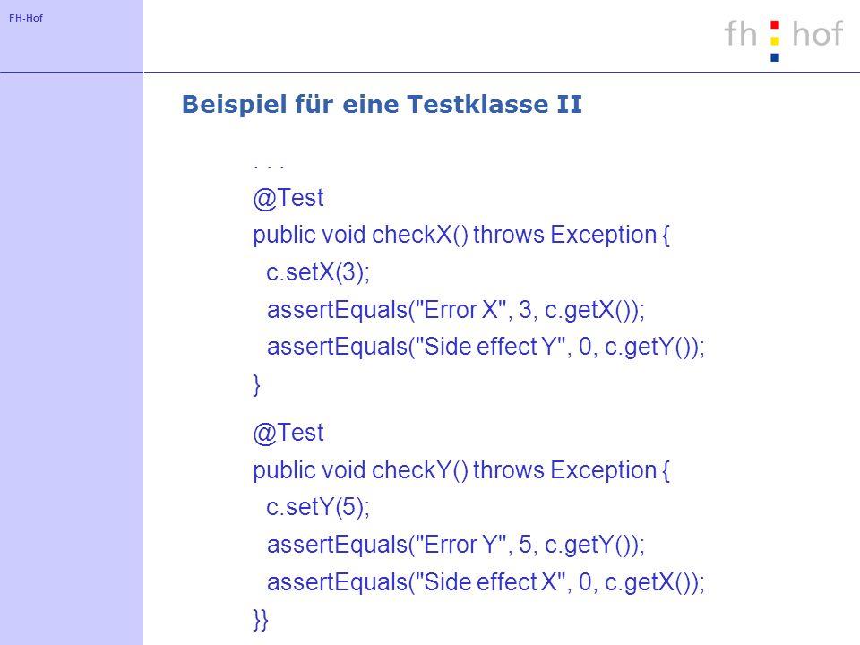 FH-Hof Beispiel für eine Testklasse II...