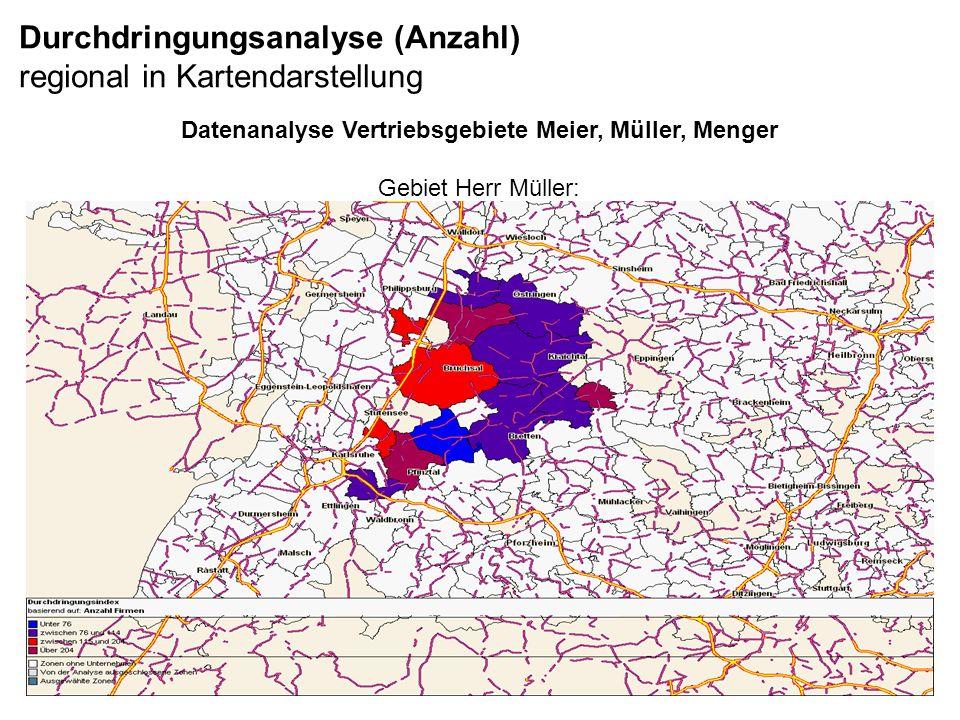 Durchdringungsanalyse (Anzahl) regional in Kartendarstellung Datenanalyse Vertriebsgebiete Meier, Müller, Menger Gebiet Herr Müller: