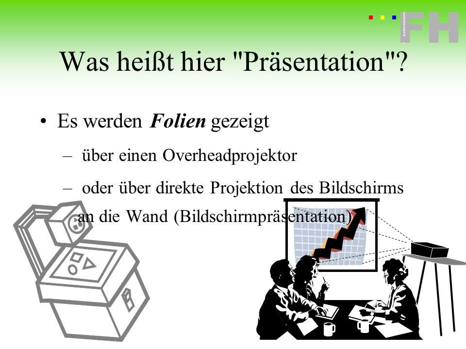 Fachhochschule Hof FH Fachhochschule Hof wenn Sie Ihre Präsentation auf einem anderen PC zeigen wollen...