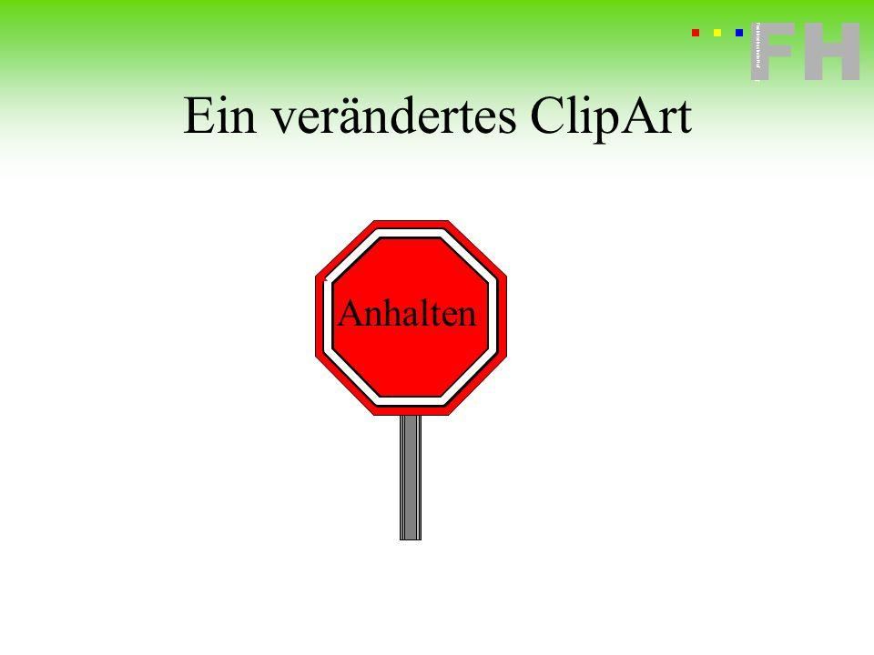 Fachhochschule Hof FH Fachhochschule Hof Ein verändertes ClipArt Anhalten