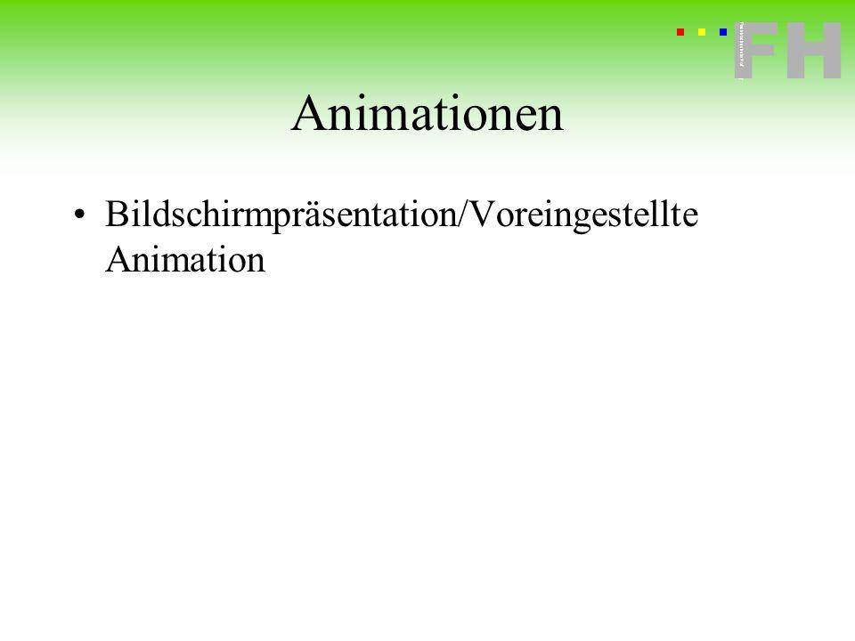 Fachhochschule Hof FH Fachhochschule Hof Animationen Bildschirmpräsentation/Voreingestellte Animation
