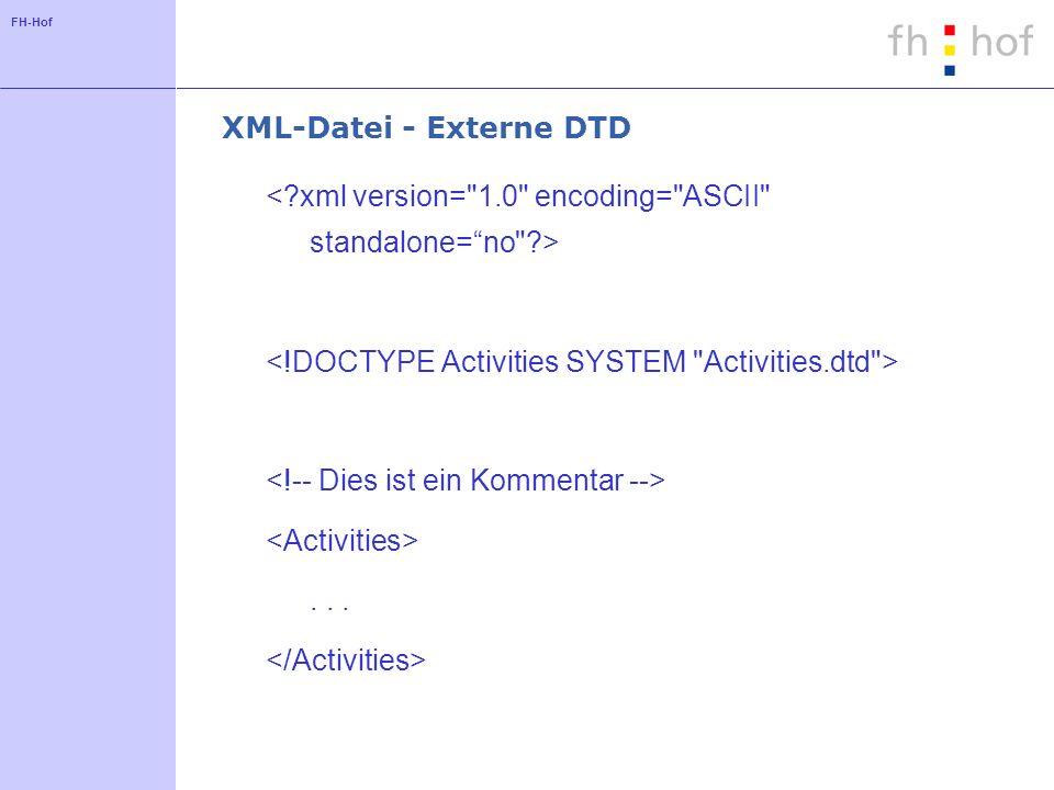 FH-Hof XML-Datei - Externe DTD...
