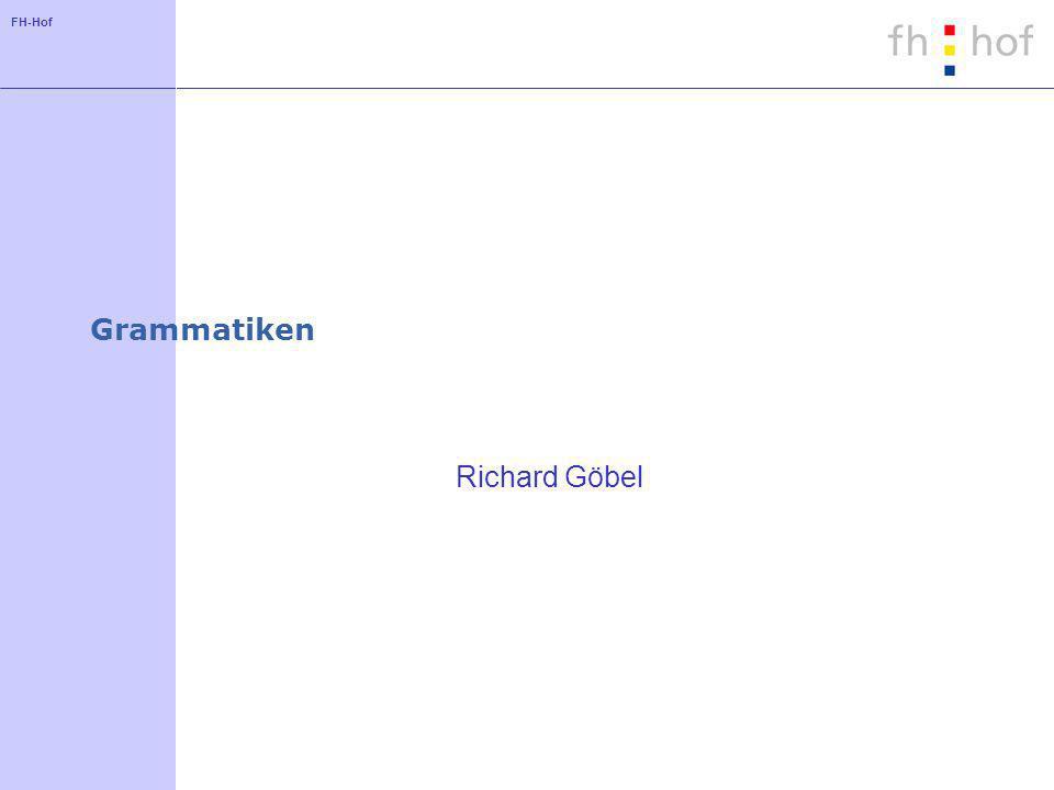 FH-Hof Grammatiken Richard Göbel