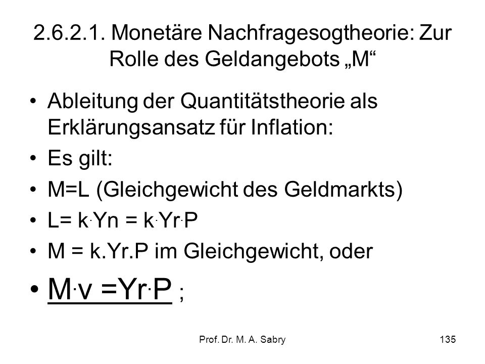 Prof. Dr. M. A. Sabry134 2.6.2. Inflationstheorien