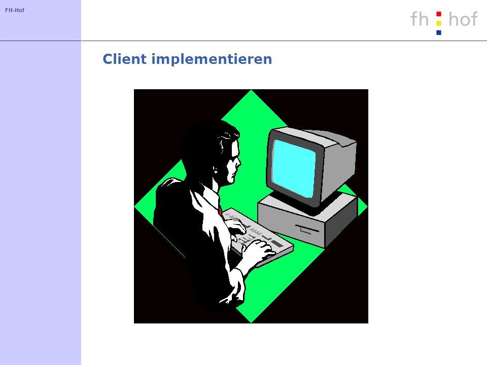 FH-Hof Client implementieren