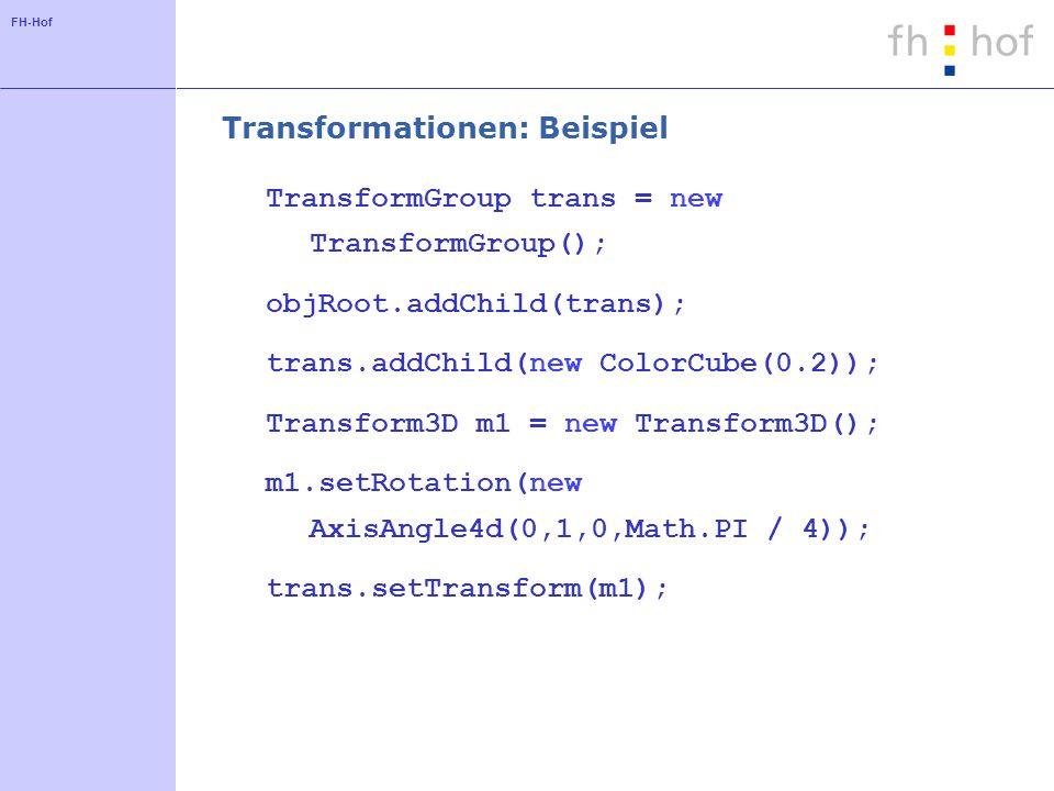 FH-Hof Mauskontrolle BranchGroup objRoot = new BranchGroup(); TransformGroup trans = new TransformGroup(); objRoot.add(trans); trans.setCapability( TransformGroup.ALLOW_TRANSFORM_WRITE); MouseRotate mRot = new MouseRotate(trans); MouseTranslate mTrans = new MouseTranslate(trans); BoundingSphere bounds = new BoundingSphere(); mRot.setSchedulingBounds(bounds); mTrans.setSchedulingBounds(bounds); trans.addChild(mRot); trans.addChild(mTrans); trans.addChild(...