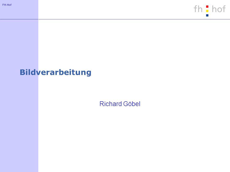 FH-Hof Bildverarbeitung Richard Göbel