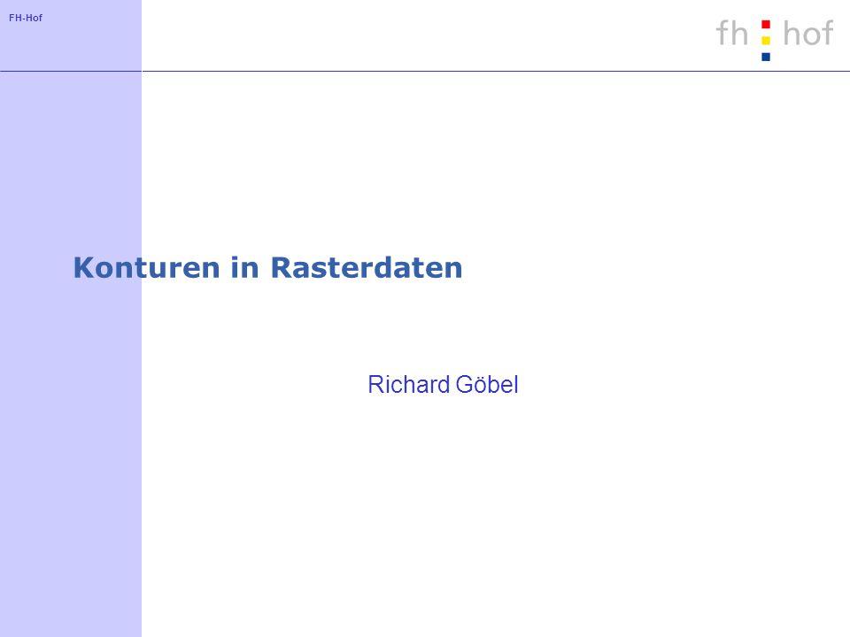 FH-Hof Konturen in Rasterdaten Richard Göbel