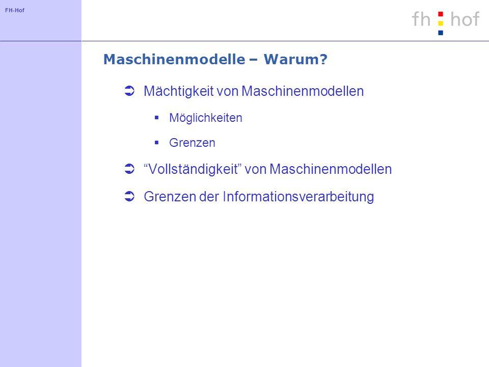 FH-Hof Maschinenmodelle – Warum.
