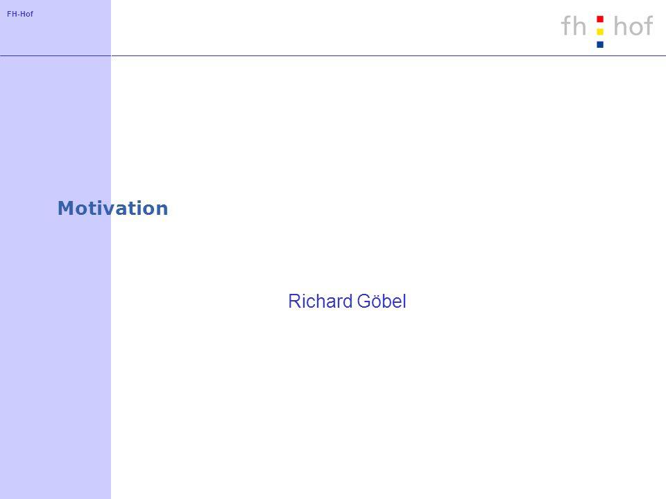 FH-Hof Motivation Richard Göbel