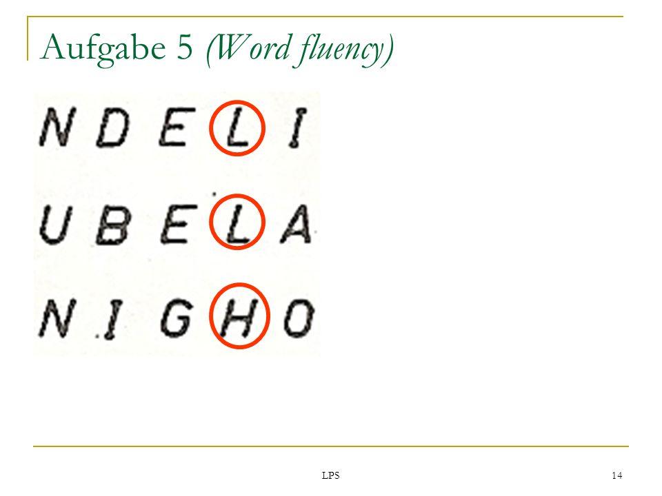 LPS 14 Aufgabe 5 (Word fluency)