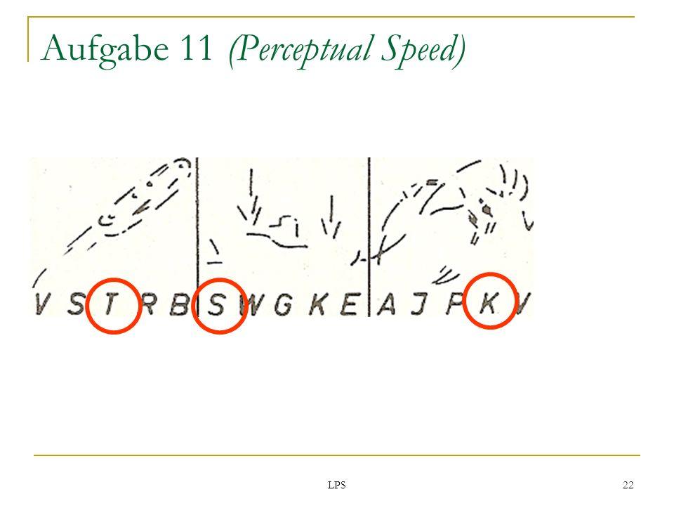 LPS 22 Aufgabe 11 (Perceptual Speed)
