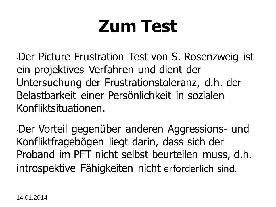 14.01.2014 Zum Test Der PFT besteht aus 24 skizzenartig gezeichneten Situationen.