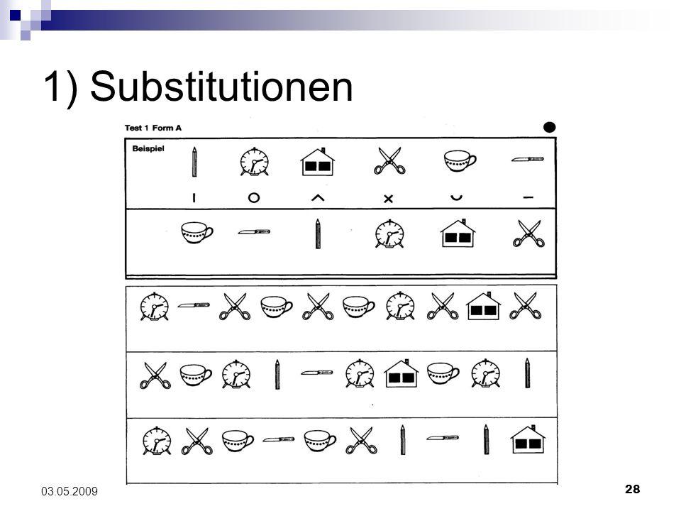 28 03.05.2009 1) Substitutionen