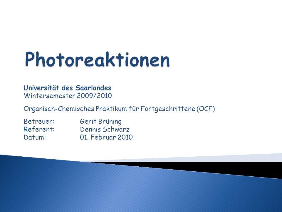 Allgemeines zu Photoreaktionen Photolabile Schutzgruppen Woodward-Hoffmann-Regeln Mechanismen: Photochlorierung von Alkanen Wohl-Ziegler-Bromierung Paterno-Büchi-Reaktion Literatur 14.01.20142OCF - Photoreaktionen
