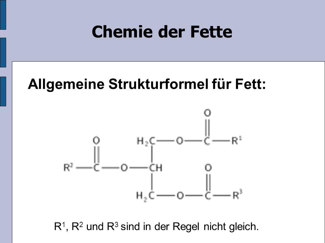Chemie der Fette Verseifung: Fette werden zur Herstellung von Seifen verwendet: - Schmierseifen: Kaliumsalze bis C-14 Fettsäuren - Kernseifen: Natriumsalze der höheren Fettsäuren