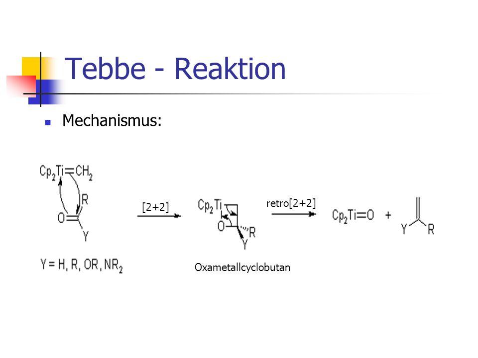 Tebbe - Reaktion Nachteile: Aluminiumtrimethyl ist schwer herzustellen, zudem explosiv.