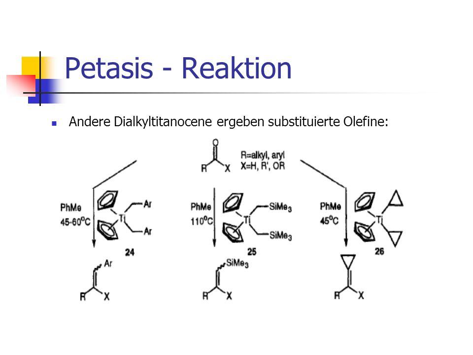 Takai - Reaktion Umwandlung von Aldehyden zu trans-Olefinen über eine 1,1 Dihalogenverbindung mit Hilfe eines Chrom Reagenzes: Gute Selektivität und milde Reaktionsbedingungen; wird deshalb oft bei der Naturstoffsynthese verwendet Nachteil der Toxizität von Chromverbindungen