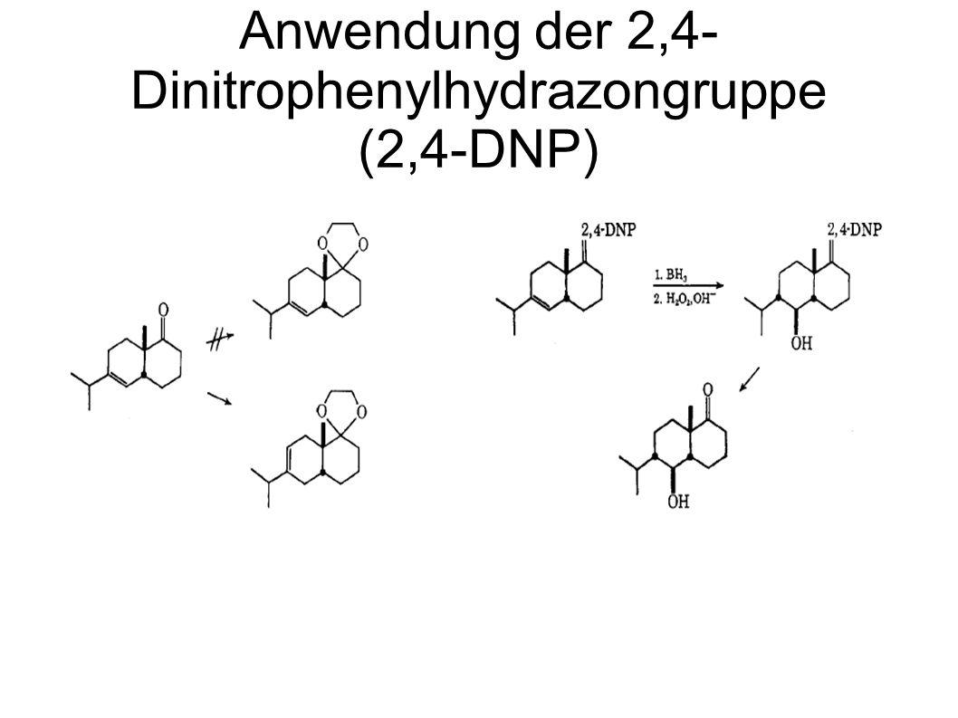 Anwendung der 2,4- Dinitrophenylhydrazongruppe (2,4-DNP)