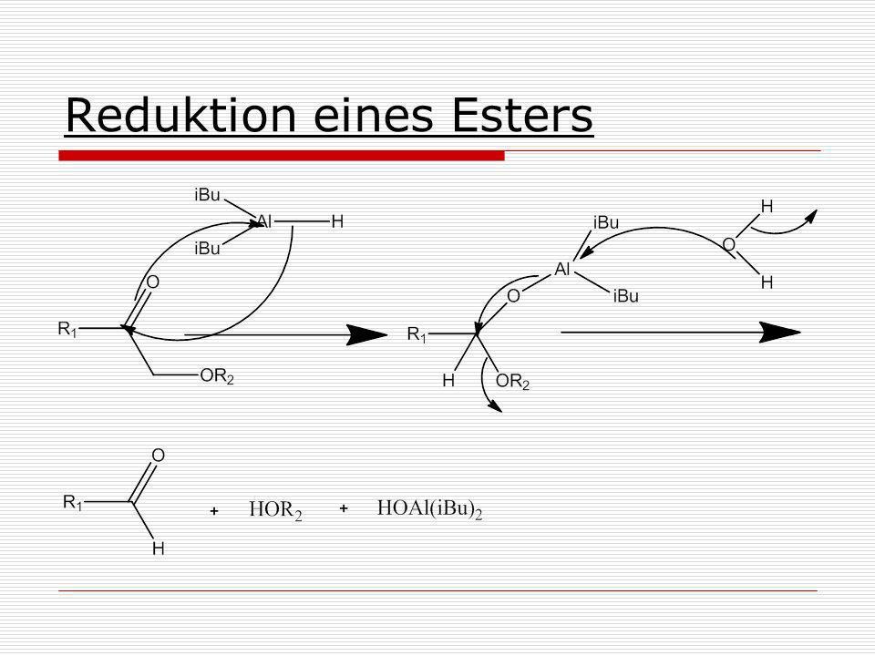 Reduktion eines Esters