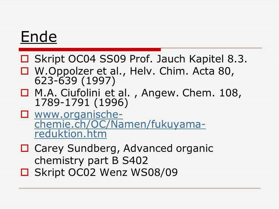 Ende Skript OC04 SS09 Prof.Jauch Kapitel 8.3. W.Oppolzer et al., Helv.