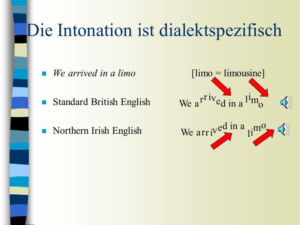 Funktionen der Prosodie n Organisierend n Die Prosodie teilt den Redefluss in Phrasen. Universal. n Der Bezug dieser Phrasen auf die unterschiedlichen