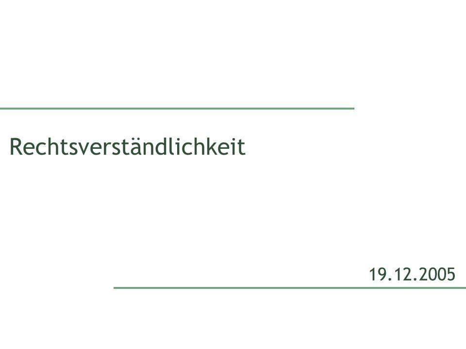Rechtsverständlichkeit 19.12.2005