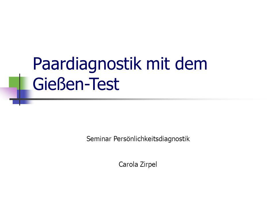 15.12.09 Paardiagnostik mit dem Gießen- Test2 Gliederung Gruppendiagnostik mit dem GT Fokus: Paardiagnostik Verfahren, Skalen, Gütekriterien Durchführung Auswertung und Anwendungsbeispiel