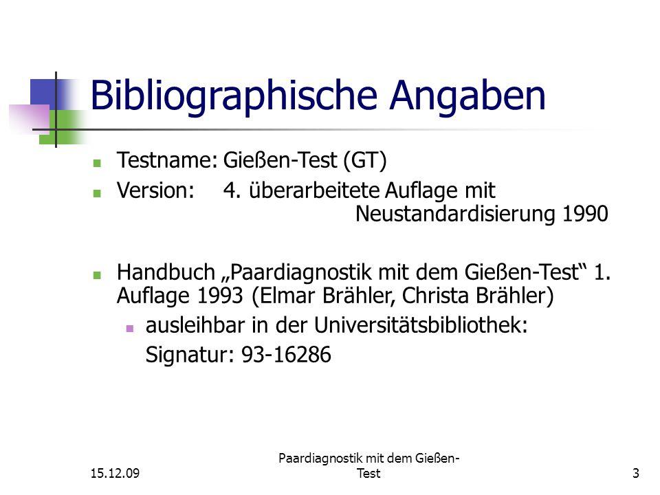 15.12.09 Paardiagnostik mit dem Gießen- Test34 Differenzierung von Einzelbildern Jeweils 2 Einzelbilder werden in ihrer Lage miteinander verglichen: a.) Differenz der Selbstbilder: mm-ww Wie ist er.