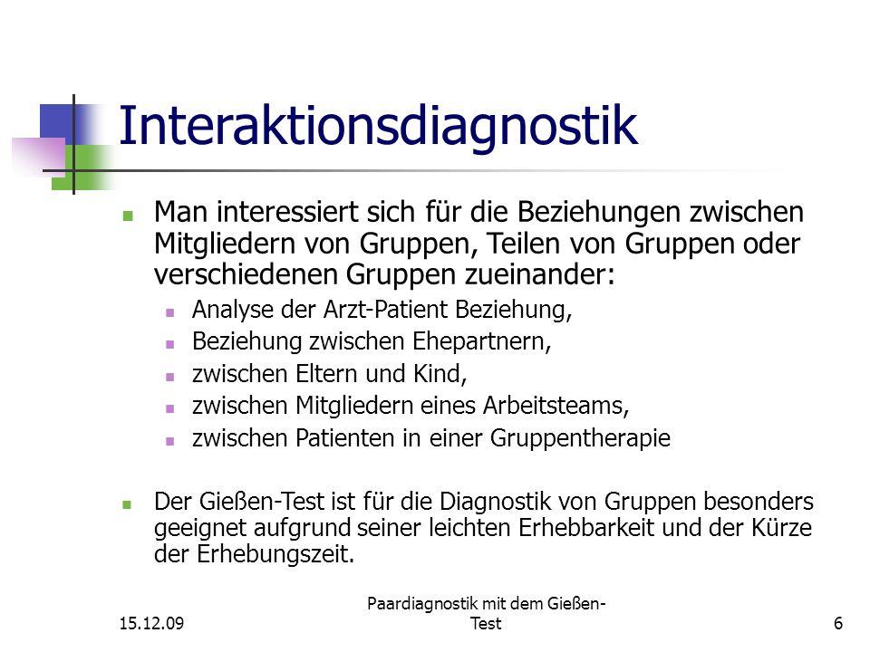15.12.09 Paardiagnostik mit dem Gießen- Test17 Skalen/Skalenbildung Verwendet werden die ersten fünf der ursprünglichen sechs GT-Skalen in leicht modifizierter Form
