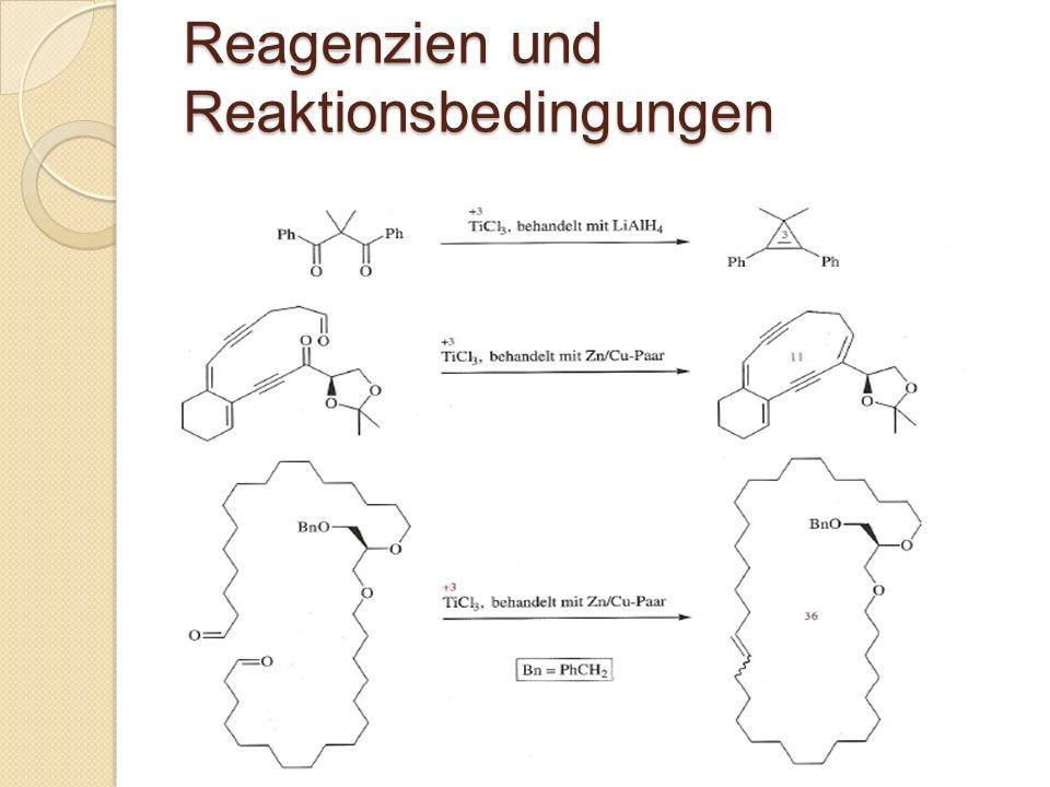 Reagenzien und Reaktionsbedingungen
